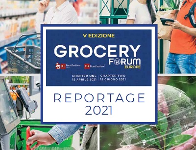 Grocery Forum Europe 2021: Il reportage